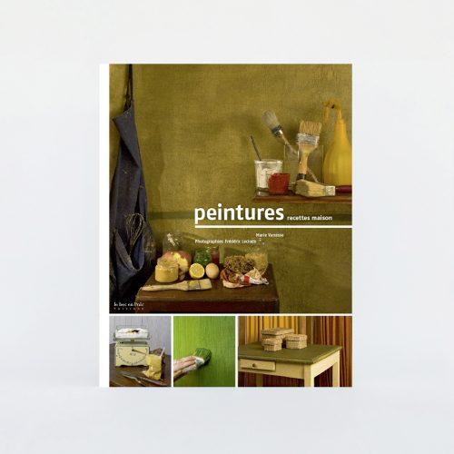 Couverture du livre Peintures, recettes maison