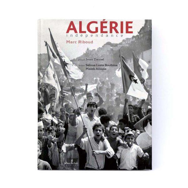 Couverture du livre Algérie Indépendance