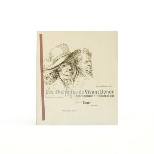 Couverture du livre Les Itinéraires de Vivant Denon