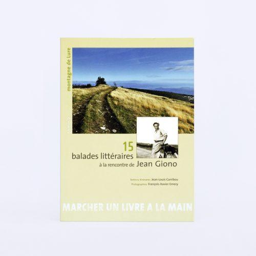 Couverture du livre 15 balades littéraires à la rencontre de Jean GIono