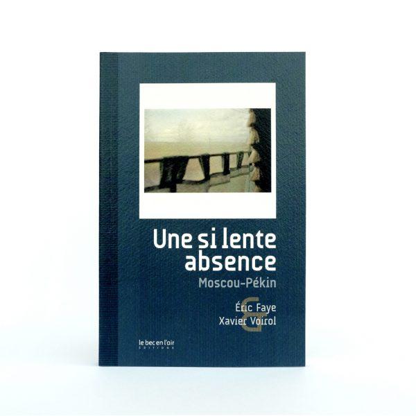 Couverture du livre Une si lente absence