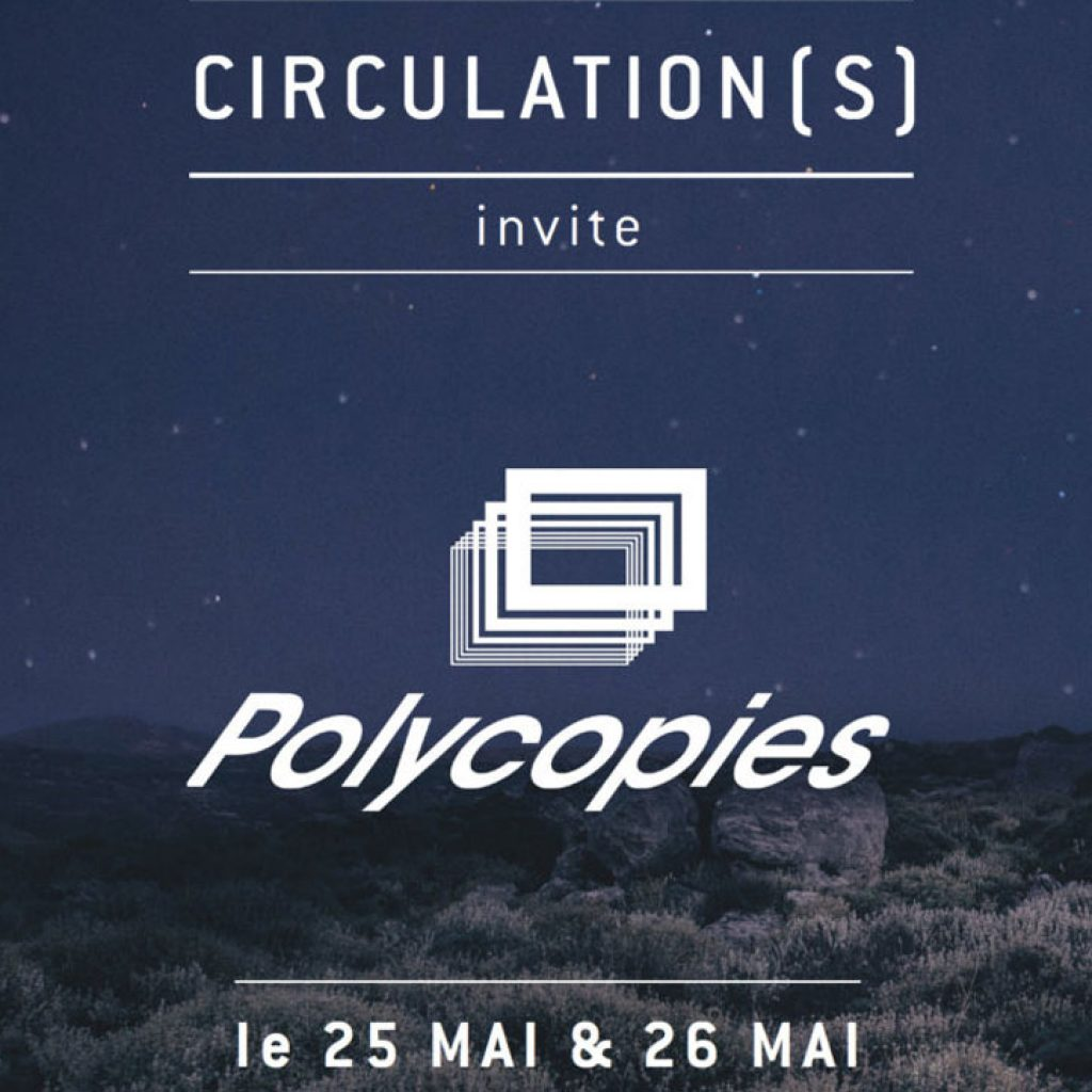 Festival Circulations | Polycopies | 104 CENTQUATRE Paris