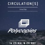Festival Circulations | Polycopies | 104 CENTQUATRE Paris