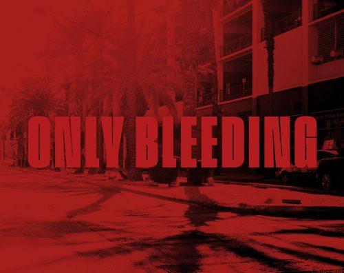 Couverture du livre Only Bleeding