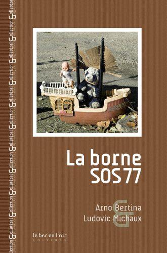 Couverture du livre La Borne SOS 77
