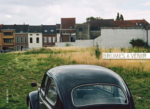 Couverture du livre Brumes à venir, de Frédéric Lecloux