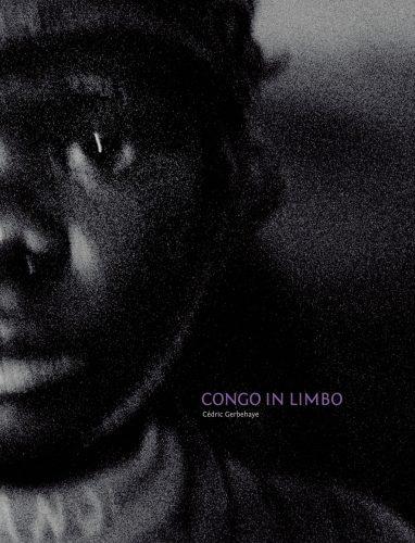 Couverture du livre Congo in Limbo, de Cédric Gerbehaye