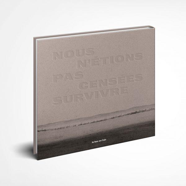 We Were Never Meant To Survive, de Marion Gronier